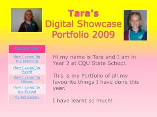 Tara's  Digital Showcase Portfolio 2009