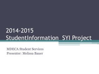 2014-2015  StudentInformation  SYI Project