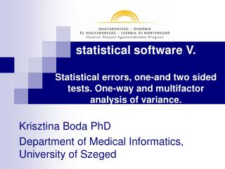 Krisztina Boda PhD Department of Medical Informatics, University of Szeged