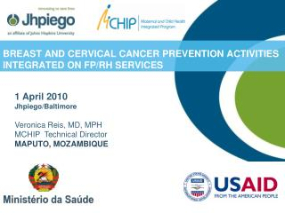 BREAST AND CERVICAL CANCER PREVENTION ACTIVITIES INTEGRATED ON FP/RH SERVICES