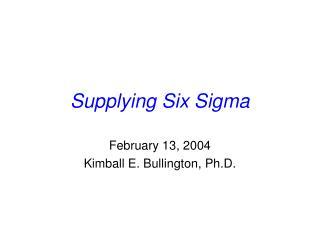 Supplying Six Sigma