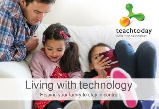 Helping your family to stay in control