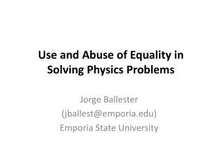 Use and Abuse of Equality in Solving Physics Problems