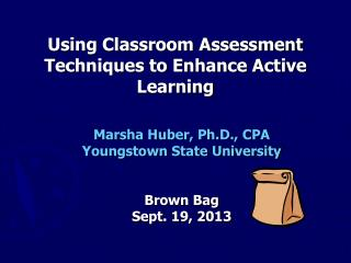 Using Classroom Assessment Techniques to Enhance Active Learning