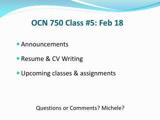 OCN 750 Class #5: Feb 18