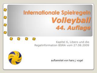 Internationale Spielregeln Volleyball 44. Auflage