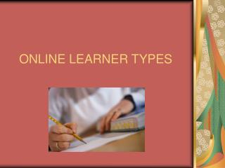 ONLINE LEARNER TYPES