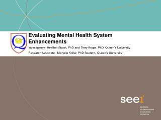 Evaluating Mental Health System Enhancements
