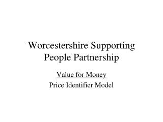 Worcestershire Supporting People Partnership
