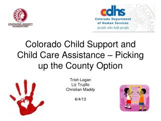 Colorado Child Support and  Child Care Assistance – Picking up the County Option
