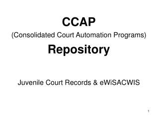 CCAP (Consolidated Court Automation Programs)