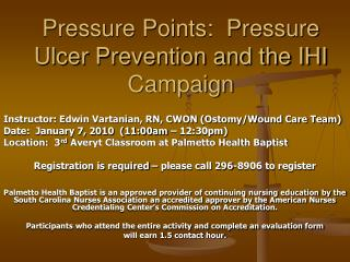Pressure Points:  Pressure Ulcer Prevention and the IHI Campaign
