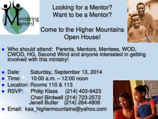 Looking for a Mentor? Want to be a Mentor? Come to the Higher Mountains  Open House!
