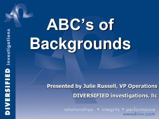 ABC's of Backgrounds