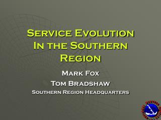 Service Evolution In the Southern Region