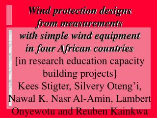 Wind protection designs