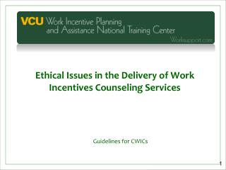 Ethical Issues in the Delivery of Work Incentives Counseling Services