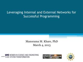Leveraging Internal and External Networks for Successful Programming