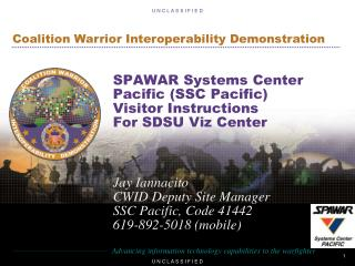 SPAWAR Systems Center Pacific (SSC Pacific) Visitor Instructions For SDSU Viz Center