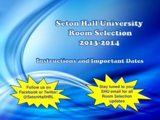 Seton Hall University  Room Selection 2013-2014