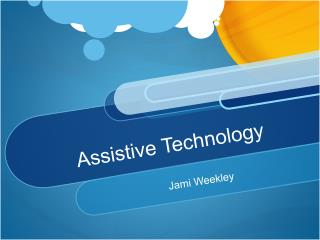Assistive Technology #2