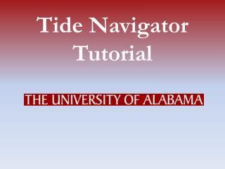Tide Navigator Tutorial