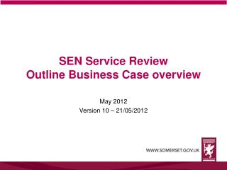 SEN Service Review Outline Business Case overview