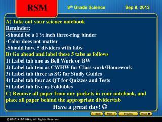 8 th  Grade Science                Sep 9, 2013