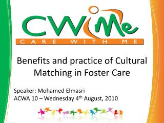 Benefits and practice of Cultural Matching in Foster Care