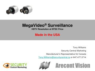 MegaVideo  Surveillance HDTV Resolution at NTSC Price  Made in the USA