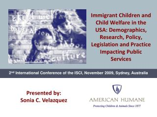 2 nd  International Conference of the ISCI, November 2009, Sydney, Australia