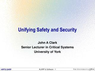 Unifying Safety and Security