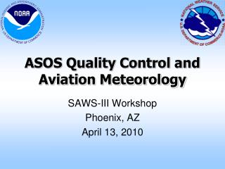 ASOS Quality Control and Aviation Meteorology