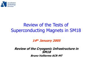 Review of the Tests of Superconducting Magnets in SM18