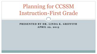 Planning for CCSSM Instruction-First Grade