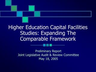 Higher Education Capital Facilities Studies: Expanding The Comparable Framework