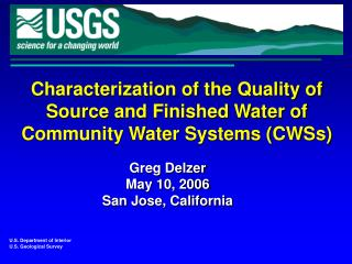 Characterization of the Quality of Source and Finished Water of Community Water Systems (CWSs)