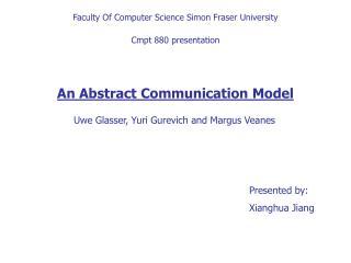 Faculty Of Computer Science Simon Fraser University  Cmpt 880 presentation