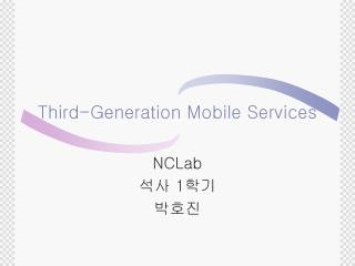Third-Generation Mobile Services