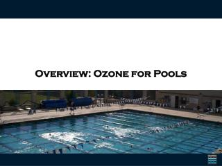 Overview: Ozone for Pools