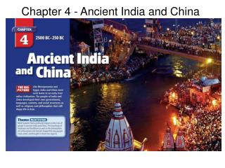 Chapter 4 - Ancient India and China