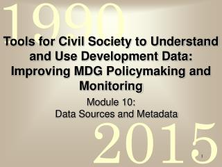 Module 10:   Data Sources and Metadata