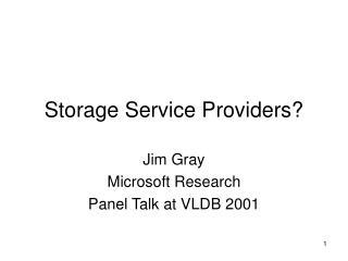 Storage Service Providers?