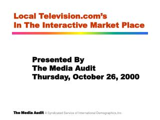 Local Television's In The Interactive Market Place
