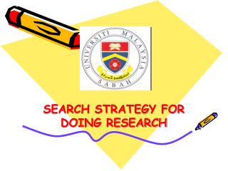 SEARCH STRATEGY FOR DOING RESEARCH