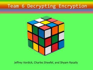 Team 6 Decrypting Encryption