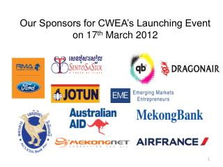 Our Sponsors for CWEA's Launching Event on 17 th  March 2012