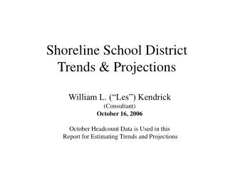 Shoreline School District  Trends  Projections
