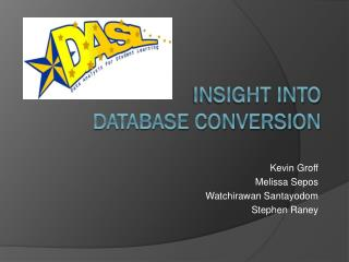 Insight into Database Conversion