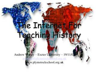 The Internet For Teaching History